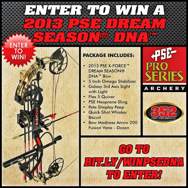 Enter to win a 2013 PSE X-FORCE DREAM SEASON DNA!